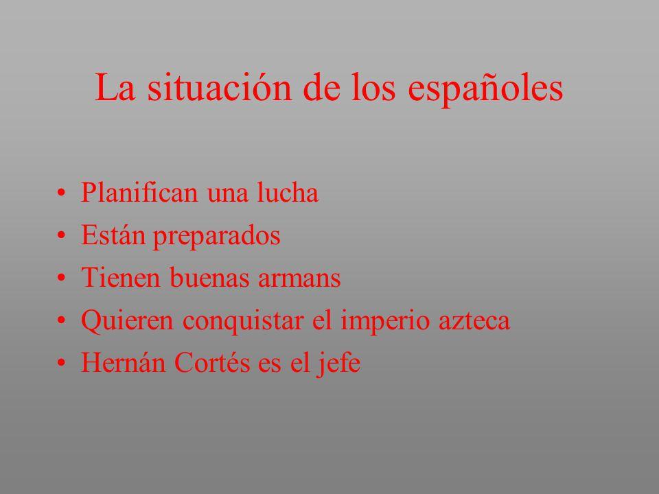 La situación de los españoles