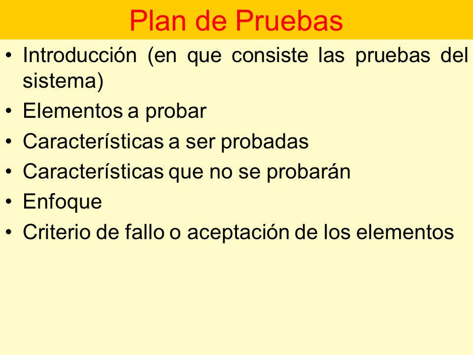 Plan de Pruebas Introducción (en que consiste las pruebas del sistema)