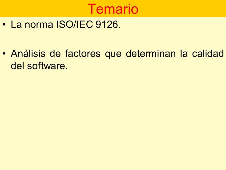 Temario La norma ISO/IEC 9126.