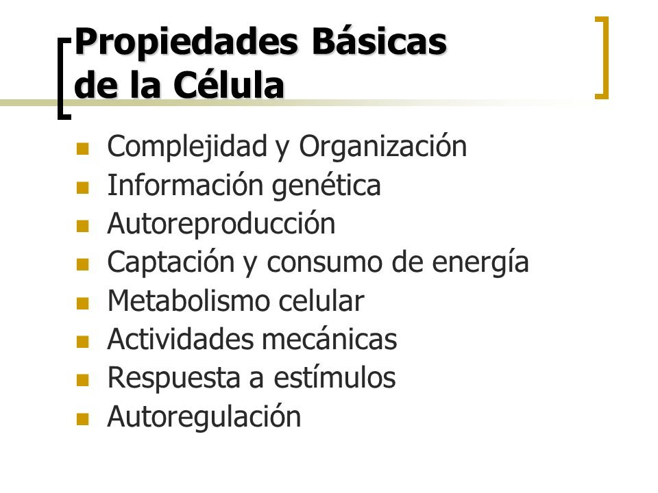 Propiedades Básicas de la Célula