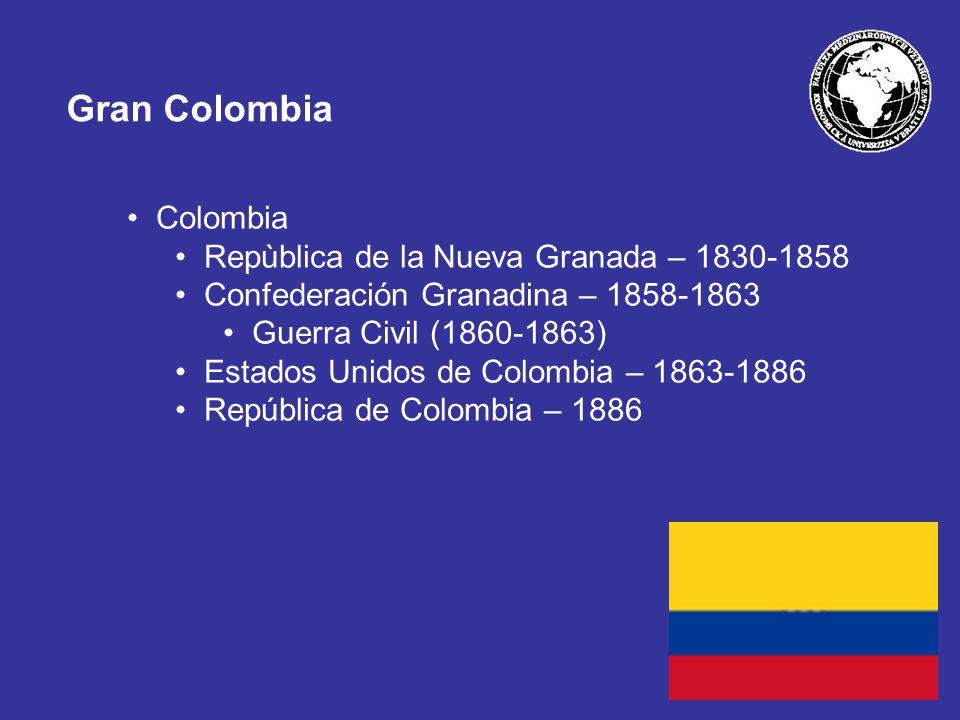 Gran Colombia Colombia Repùblica de la Nueva Granada – 1830-1858