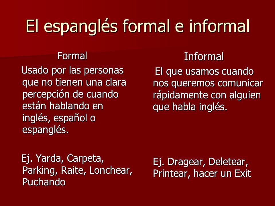 El espanglés formal e informal
