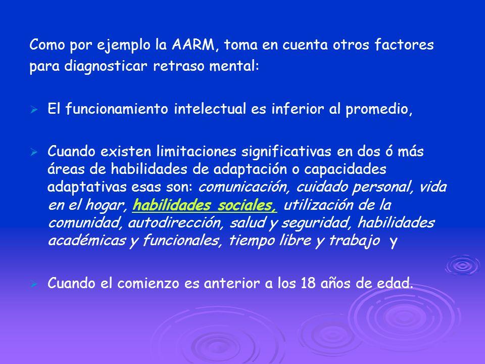 Como por ejemplo la AARM, toma en cuenta otros factores