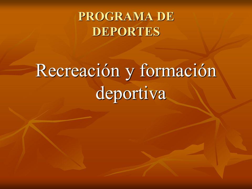Recreación y formación deportiva