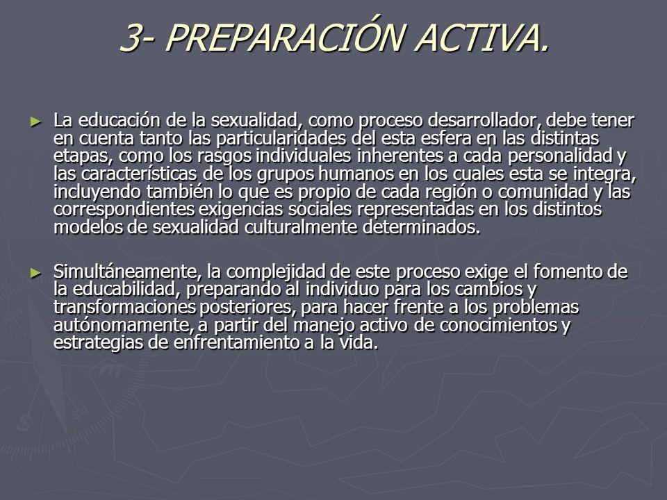 3- PREPARACIÓN ACTIVA.