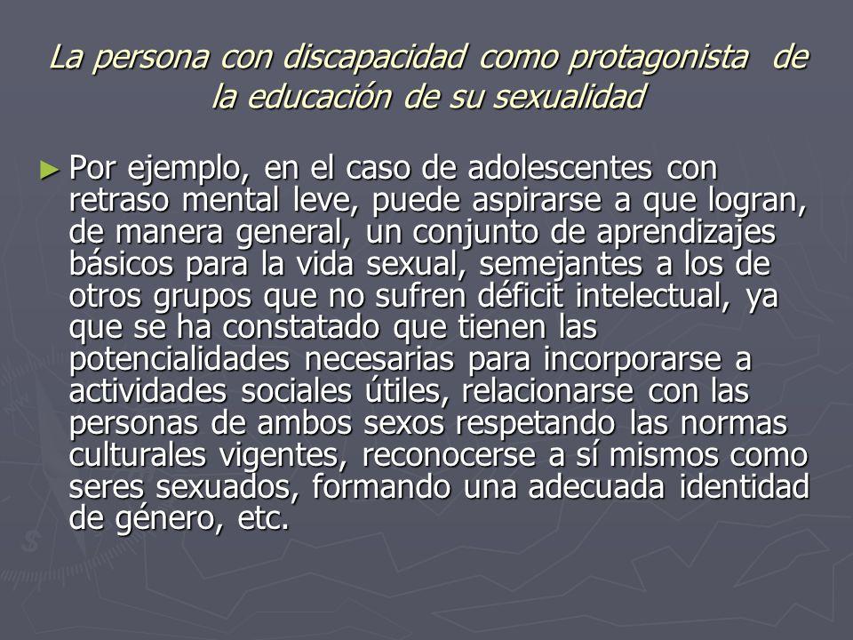 La persona con discapacidad como protagonista de la educación de su sexualidad