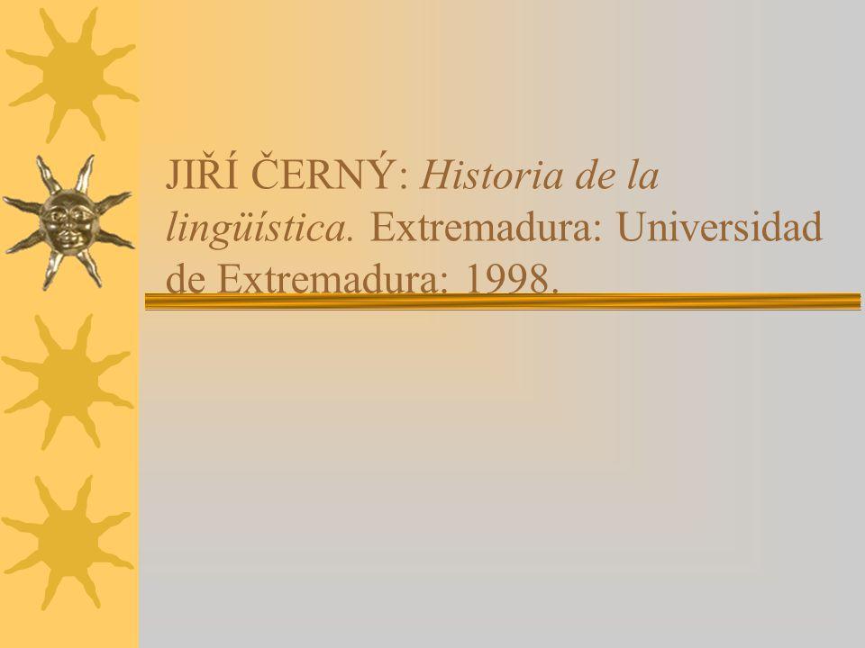 JIŘÍ ČERNÝ: Historia de la lingüística