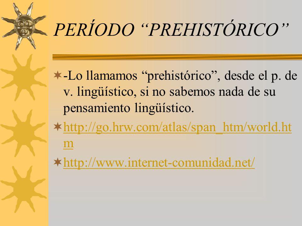 PERÍODO PREHISTÓRICO