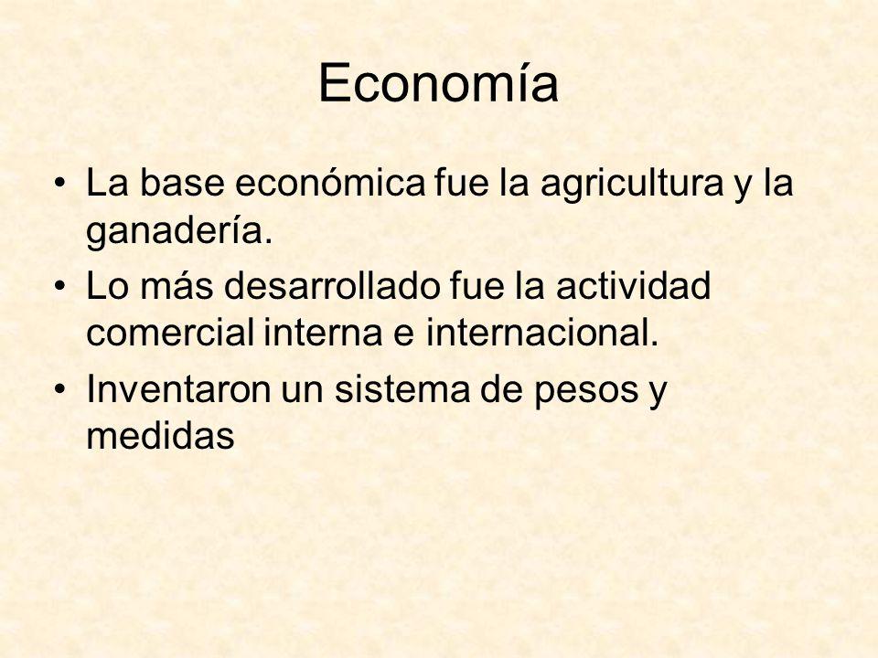Economía La base económica fue la agricultura y la ganadería.
