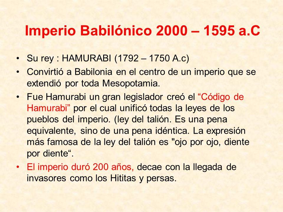 Imperio Babilónico 2000 – 1595 a.C