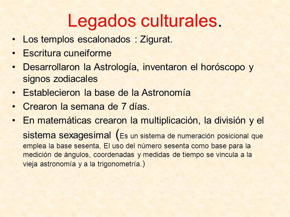 Legados culturales. Los templos escalonados : Zigurat.