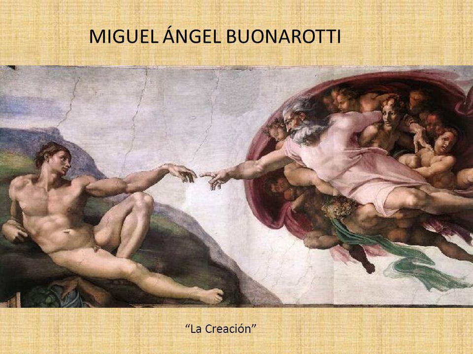 MIGUEL ÁNGEL BUONAROTTI