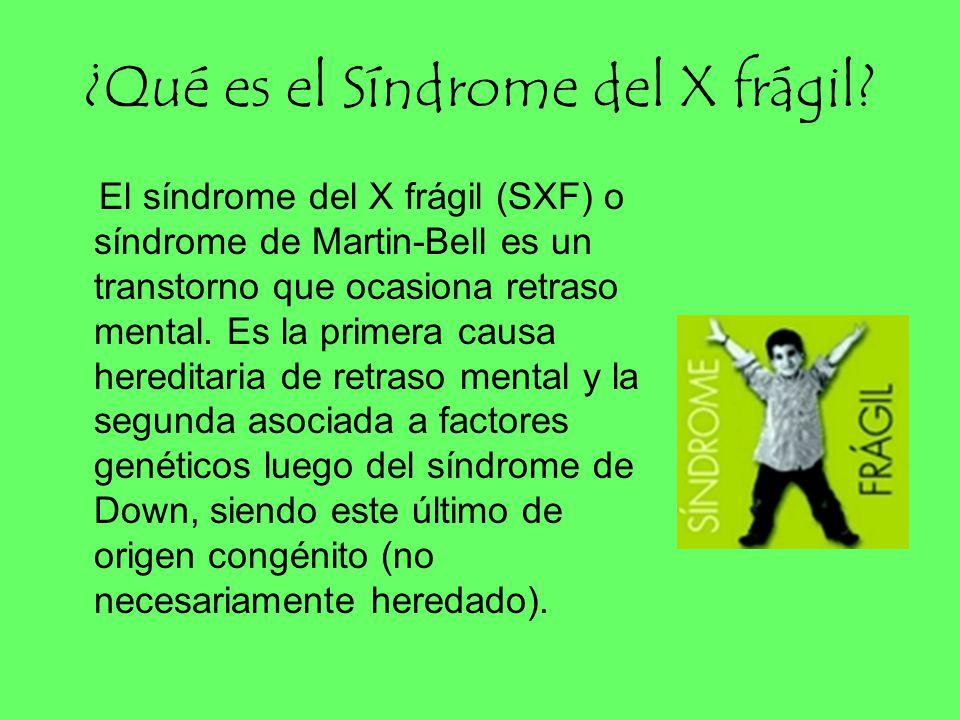 ¿Qué es el Síndrome del X frágil