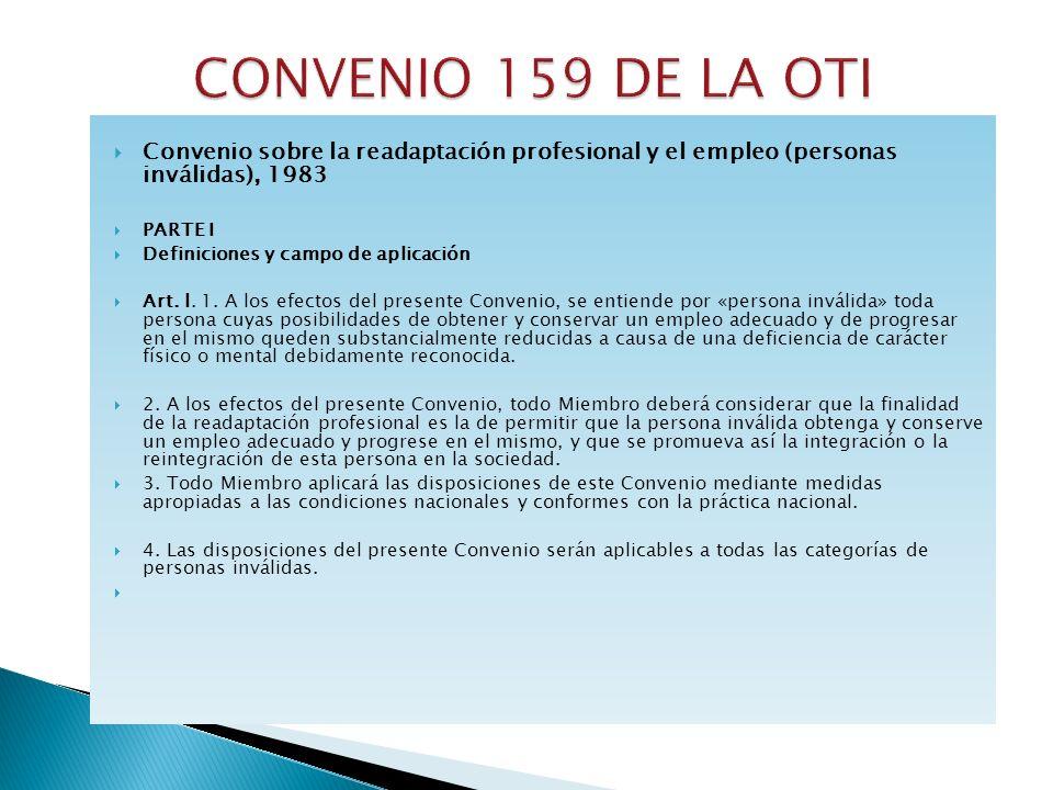 CONVENIO 159 DE LA OTI Convenio sobre la readaptación profesional y el empleo (personas inválidas), 1983.