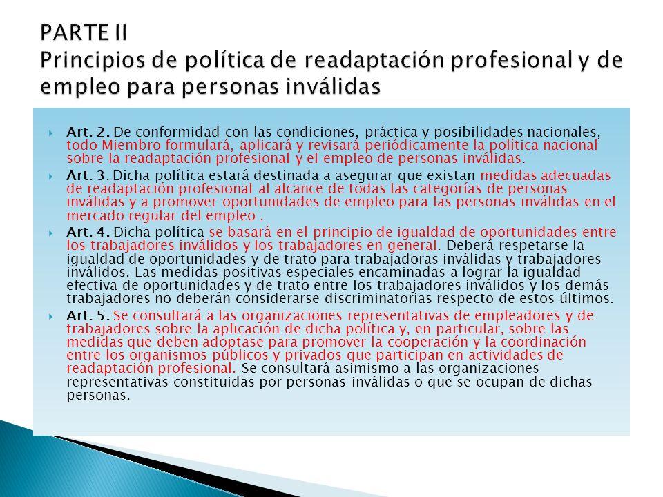 PARTE II Principios de política de readaptación profesional y de empleo para personas inválidas
