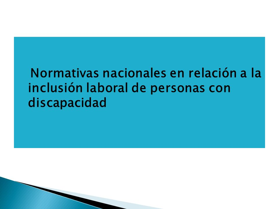 Normativas nacionales en relación a la inclusión laboral de personas con discapacidad