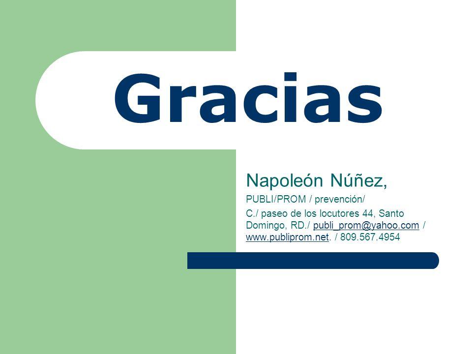 Gracias Napoleón Núñez, PUBLI/PROM / prevención/