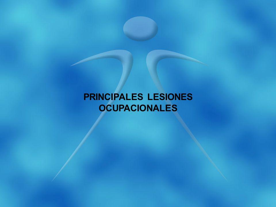 PRINCIPALES LESIONES OCUPACIONALES
