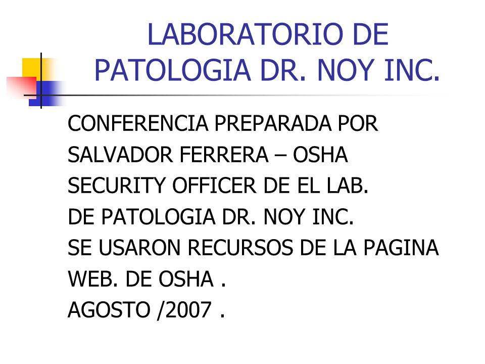 LABORATORIO DE PATOLOGIA DR. NOY INC.