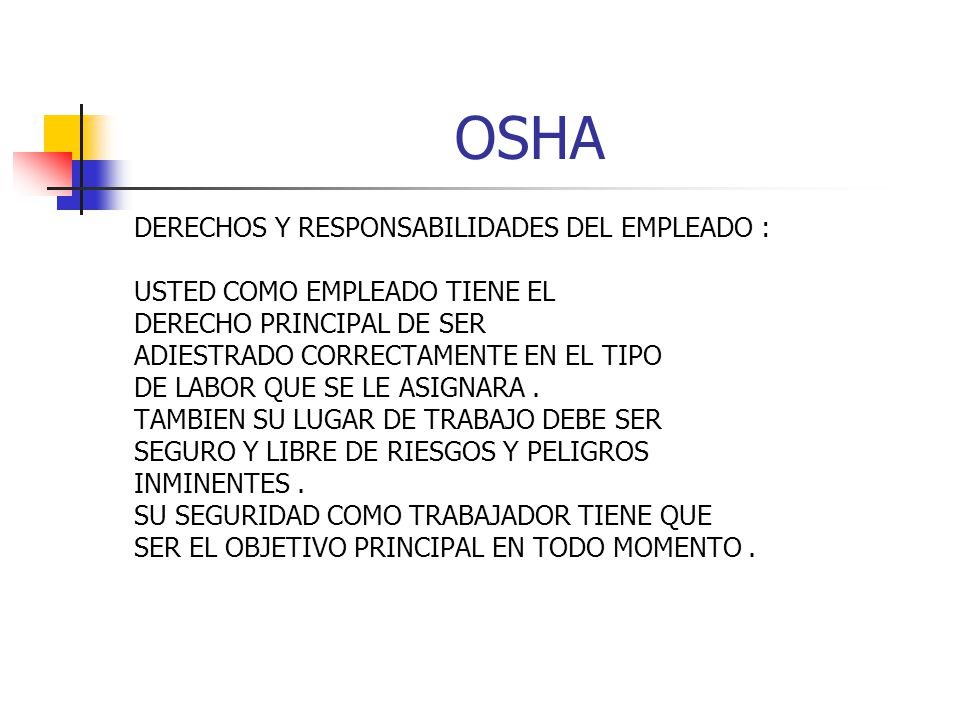 OSHA DERECHOS Y RESPONSABILIDADES DEL EMPLEADO :