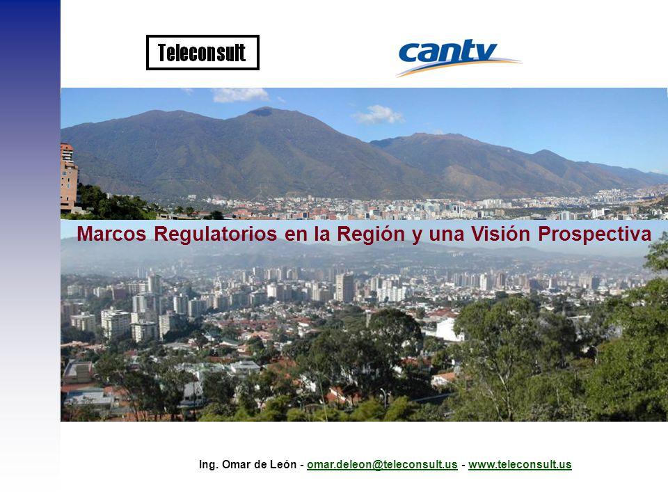 Marcos Regulatorios en la Región y una Visión Prospectiva