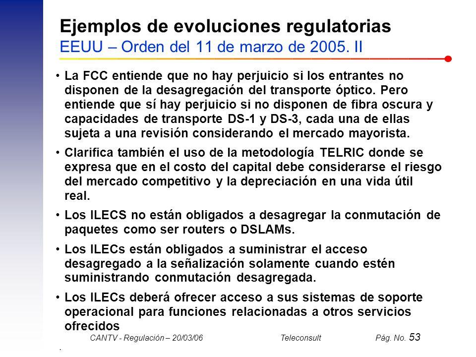 Ejemplos de evoluciones regulatorias EEUU – Orden del 11 de marzo de 2005. II