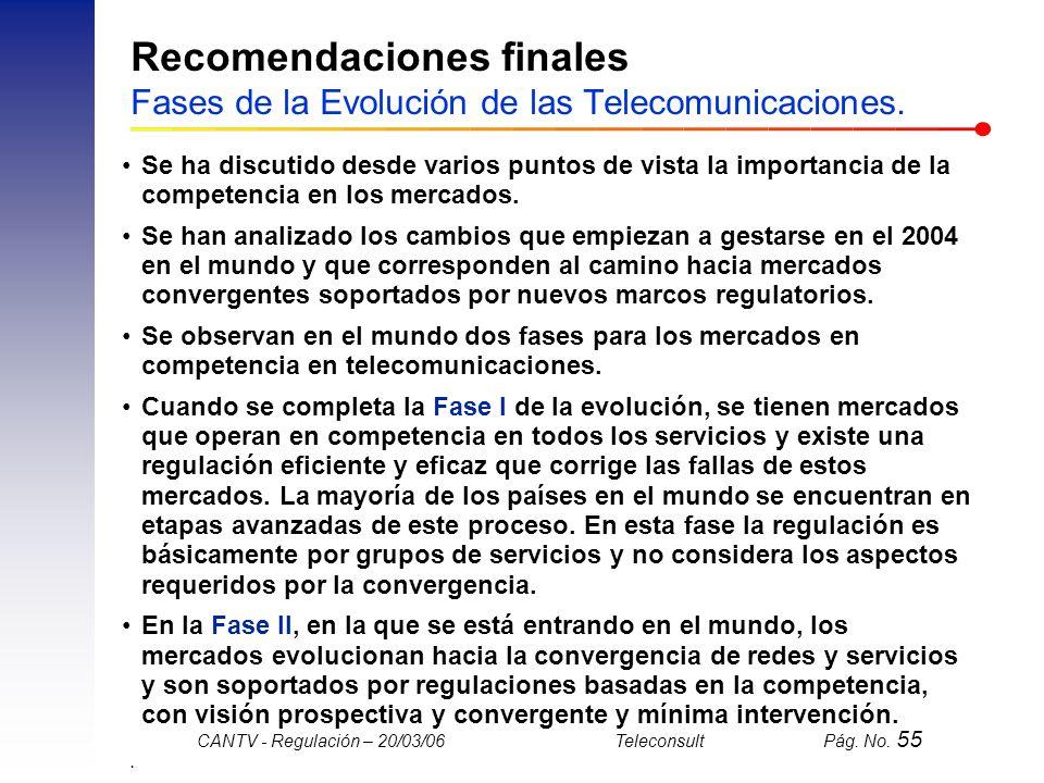 Recomendaciones finales Fases de la Evolución de las Telecomunicaciones.