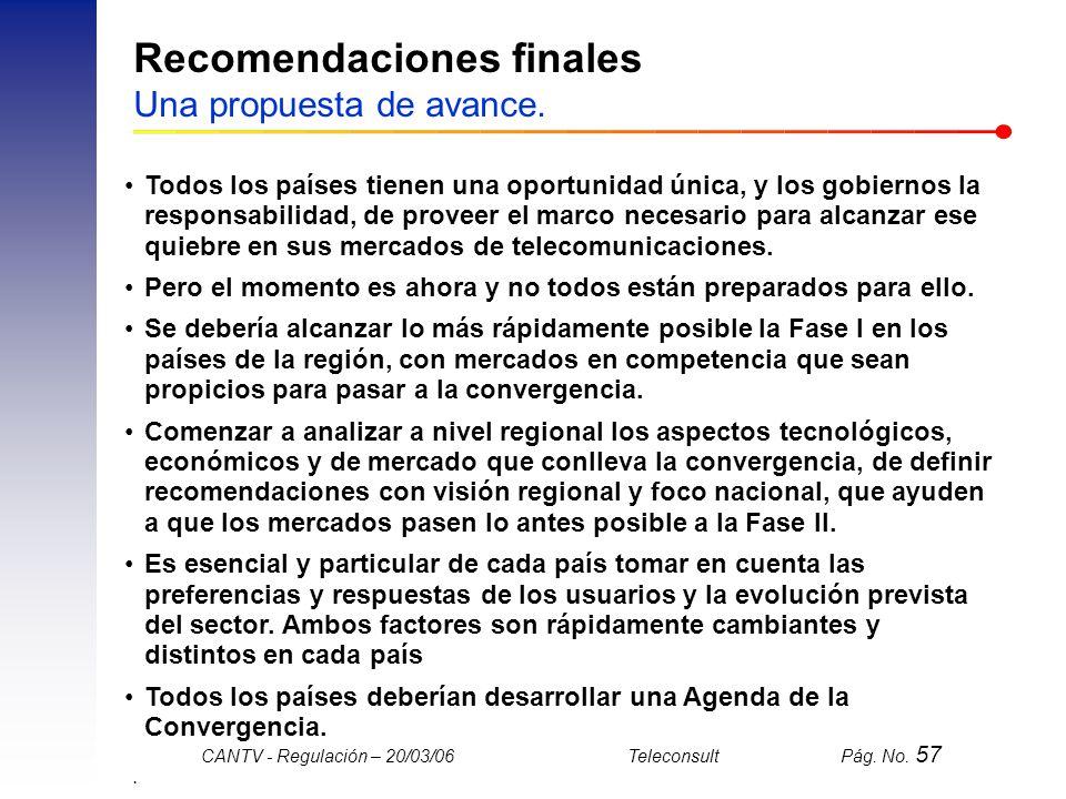 Recomendaciones finales Una propuesta de avance.