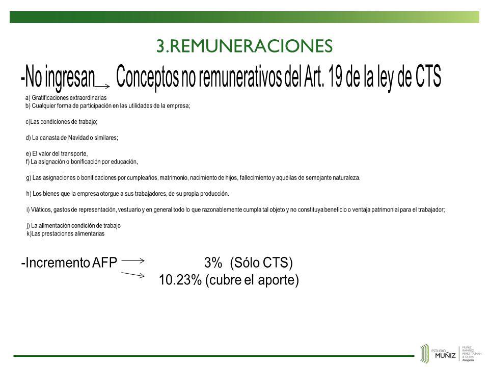 3.REMUNERACIONES -No ingresan Conceptos no remunerativos del Art. 19 de la ley de CTS. a) Gratificaciones extraordinarias.
