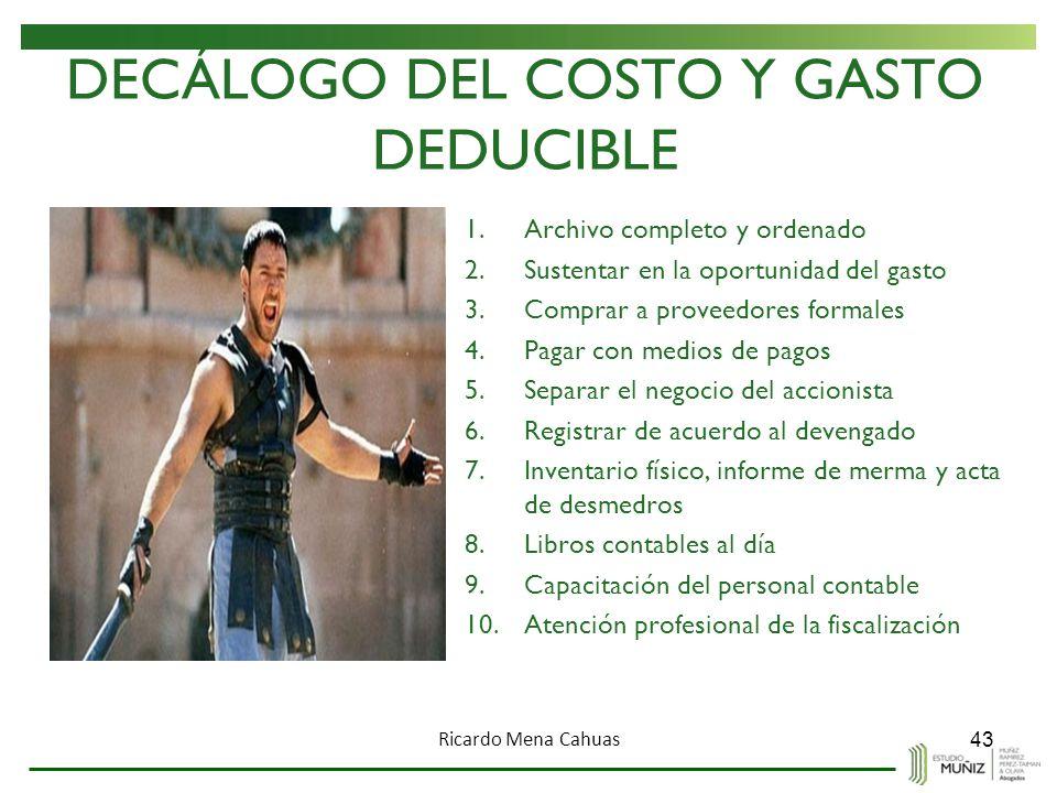 DECÁLOGO DEL COSTO Y GASTO DEDUCIBLE