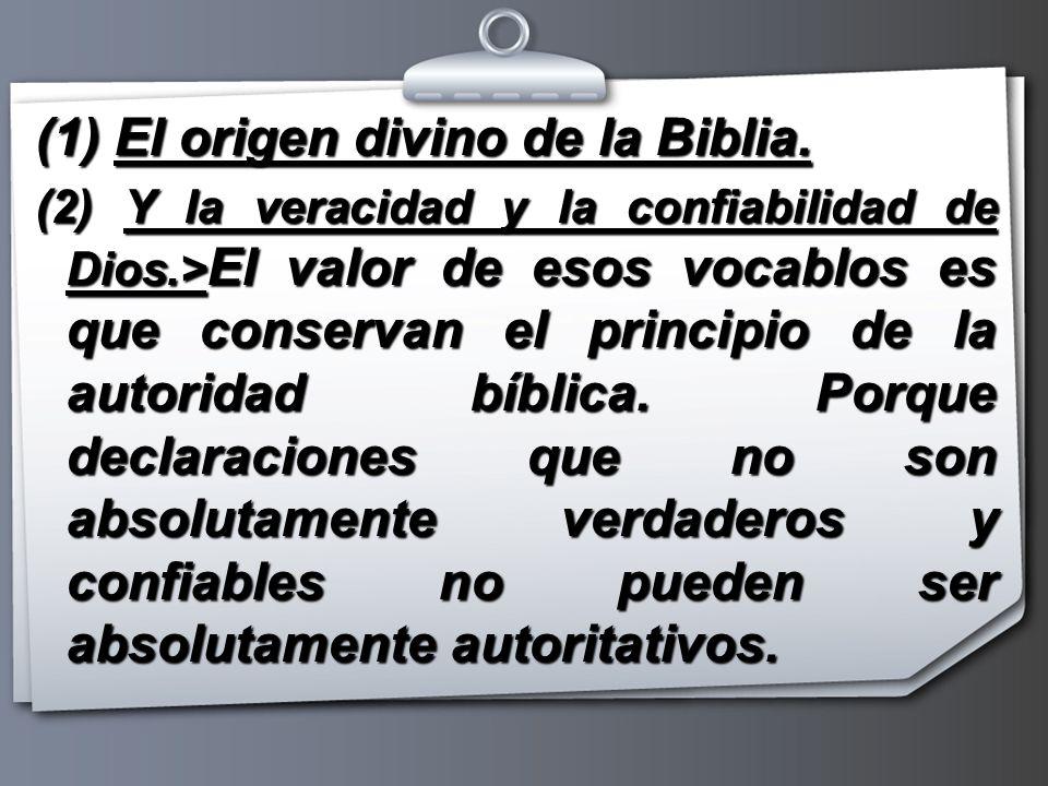 (1) El origen divino de la Biblia.