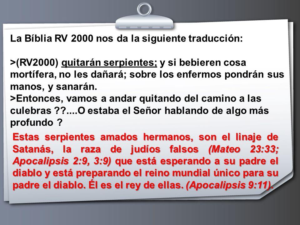 La Bíblia RV 2000 nos da la siguiente traducción: >(RV2000) quitarán serpientes; y si bebieren cosa mortífera, no les dañará; sobre los enfermos pondrán sus manos, y sanarán. >Entonces, vamos a andar quitando del camino a las culebras ....O estaba el Señor hablando de algo más profundo