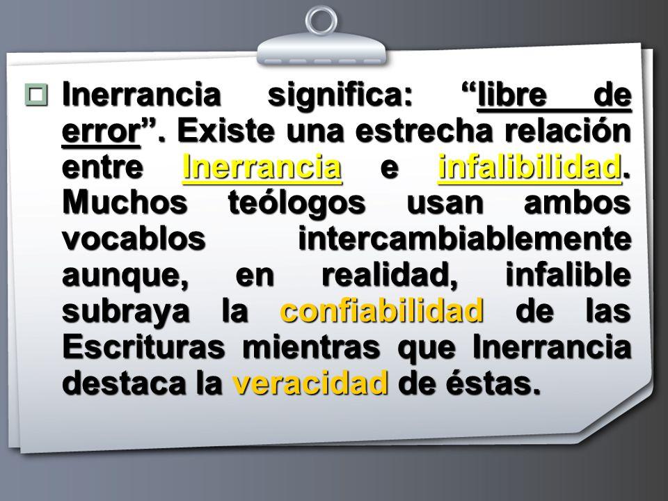 Inerrancia significa: libre de error