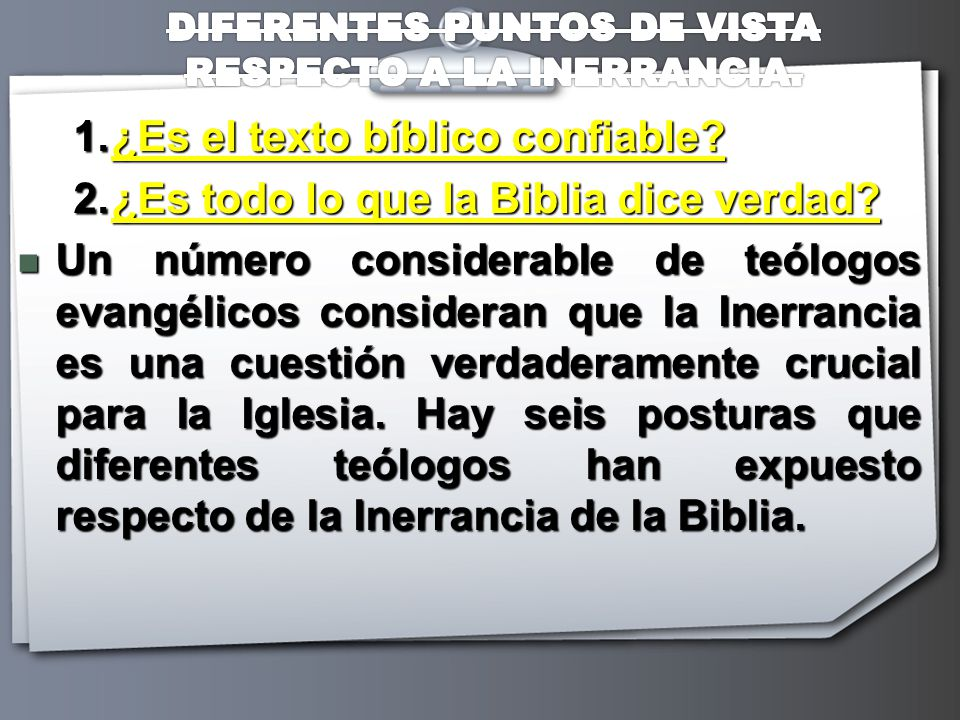 DIFERENTES PUNTOS DE VISTA RESPECTO A LA INERRANCIA.