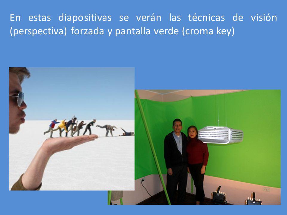 En estas diapositivas se verán las técnicas de visión (perspectiva) forzada y pantalla verde (croma key)