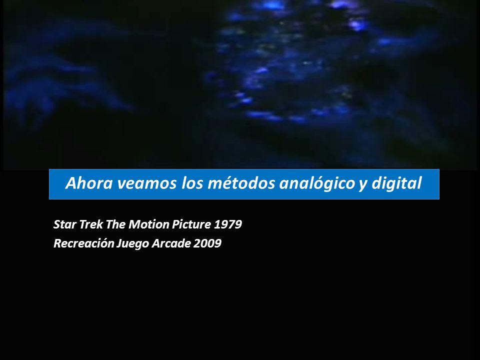 Ahora veamos los métodos analógico y digital