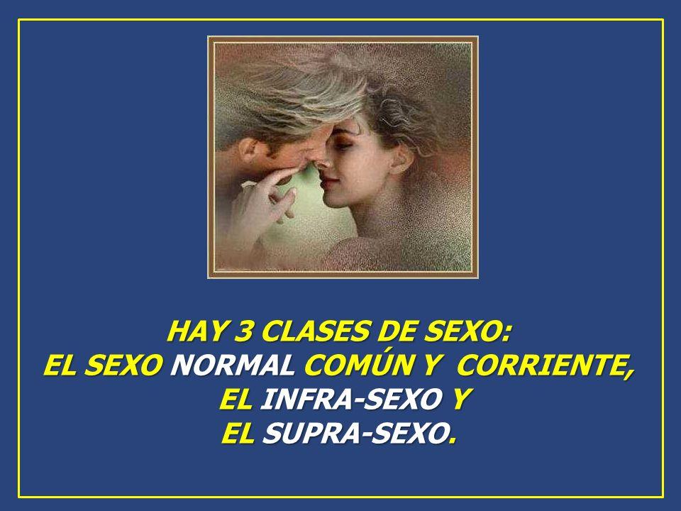 EL SEXO NORMAL COMÚN Y CORRIENTE,