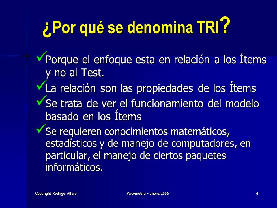 ¿Por qué se denomina TRI