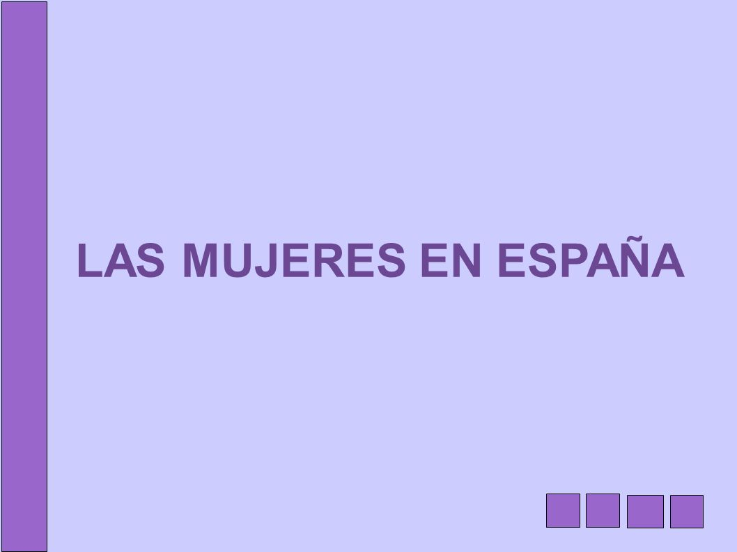 LAS MUJERES EN ESPAÑA