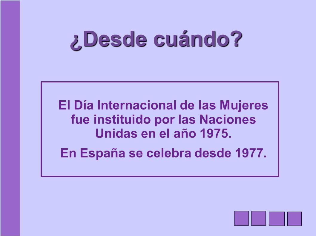 En España se celebra desde 1977.