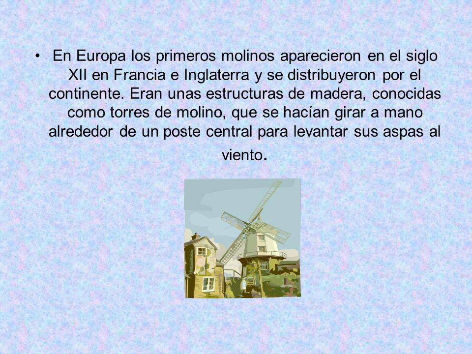 En Europa los primeros molinos aparecieron en el siglo XII en Francia e Inglaterra y se distribuyeron por el continente.