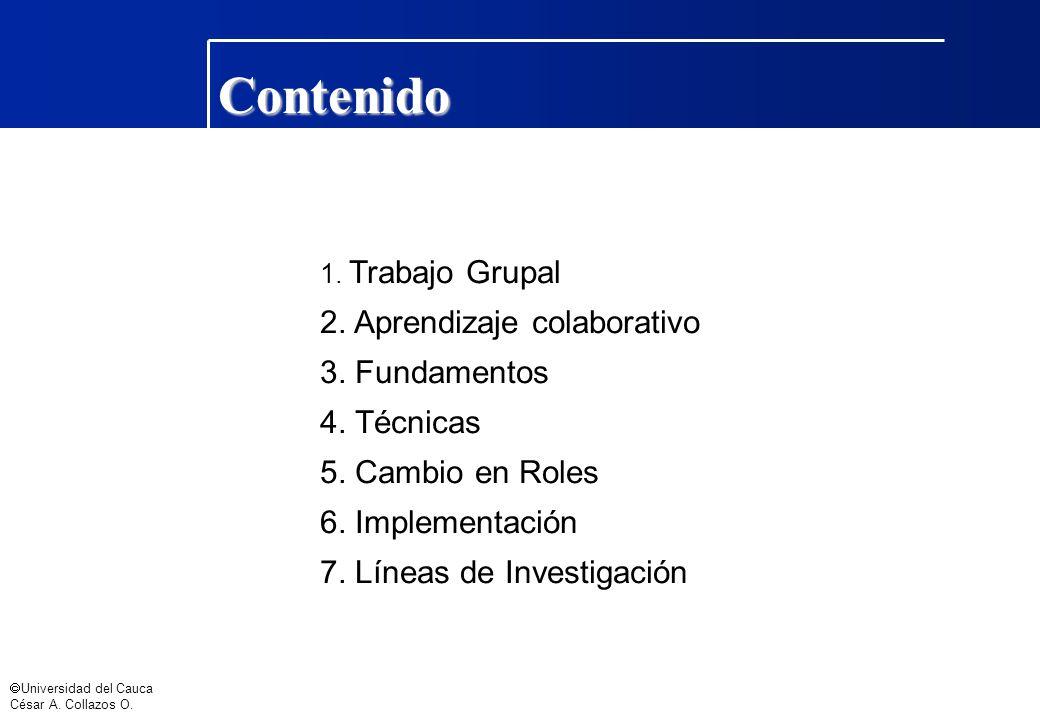 Contenido 2. Aprendizaje colaborativo 3. Fundamentos 4. Técnicas