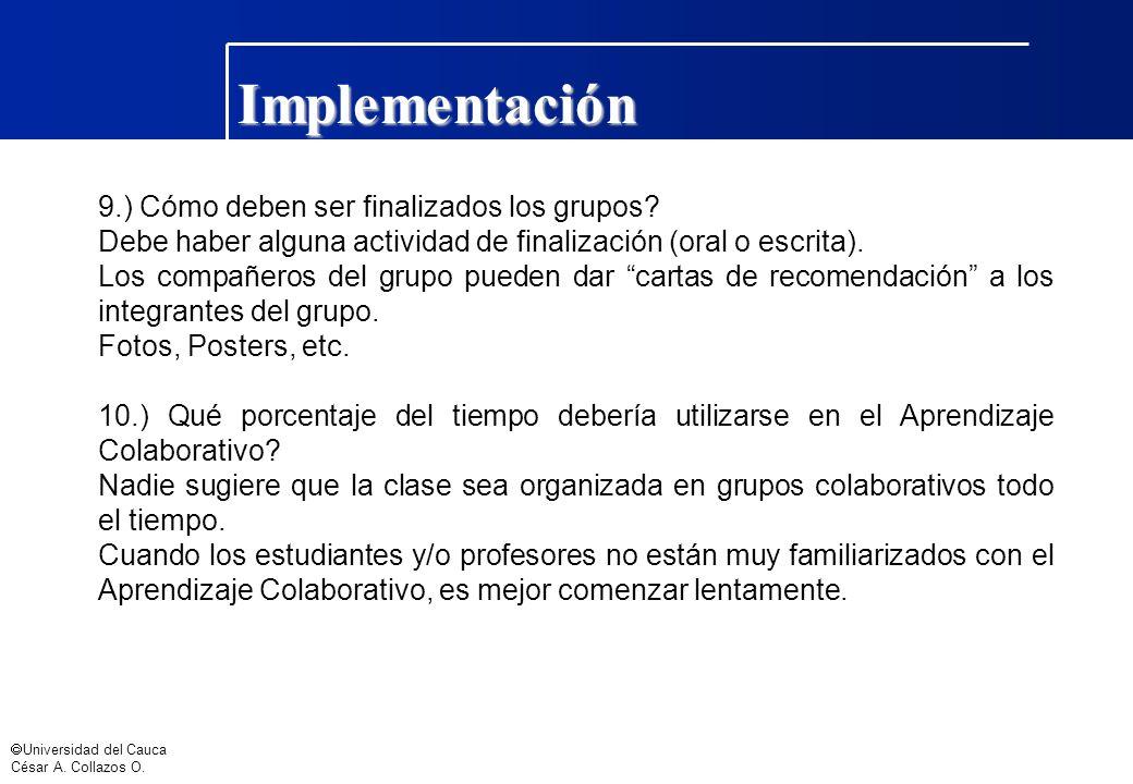 Implementación 9.) Cómo deben ser finalizados los grupos