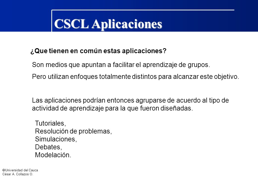 CSCL Aplicaciones ¿Que tienen en común estas aplicaciones