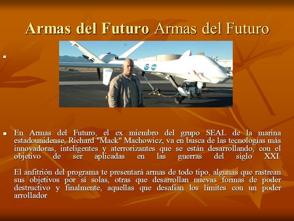 Armas del Futuro Armas del Futuro