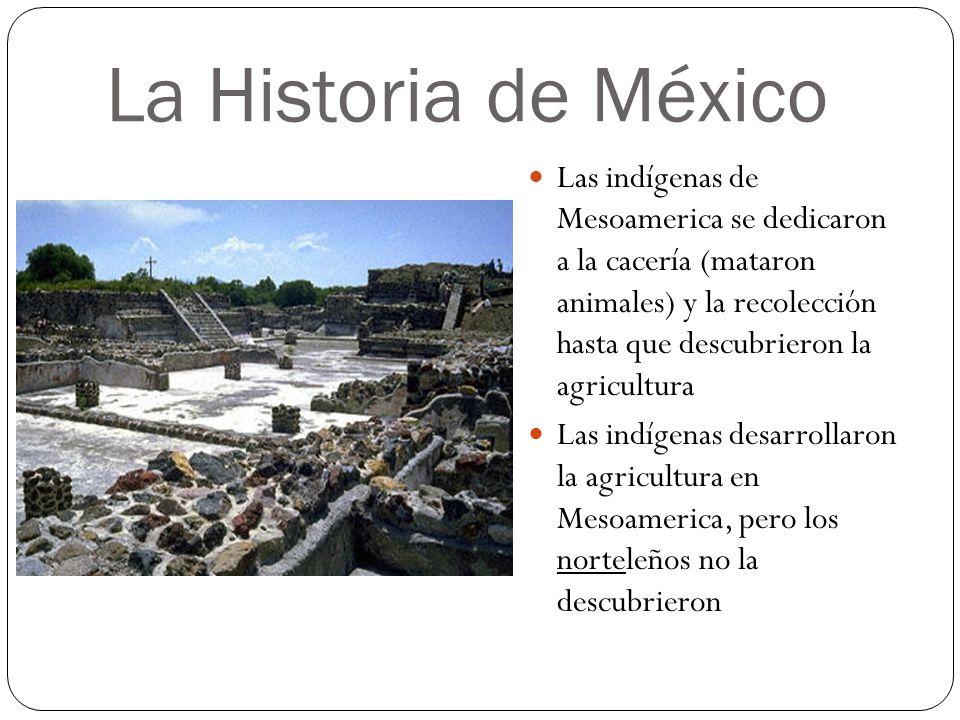 La Historia de México