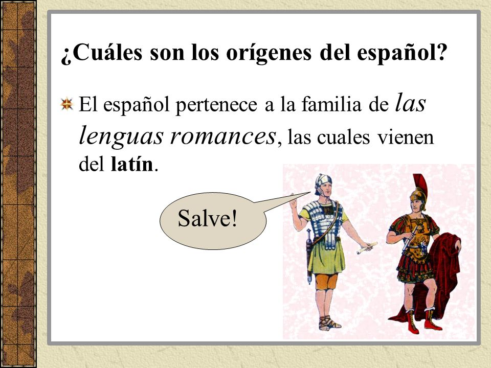 ¿Cuáles son los orígenes del español