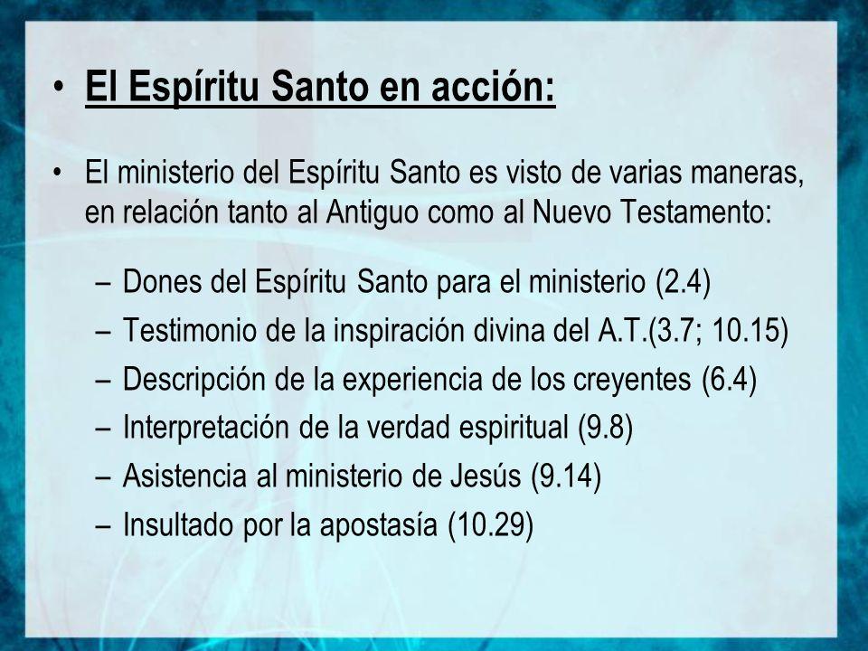 El Espíritu Santo en acción: