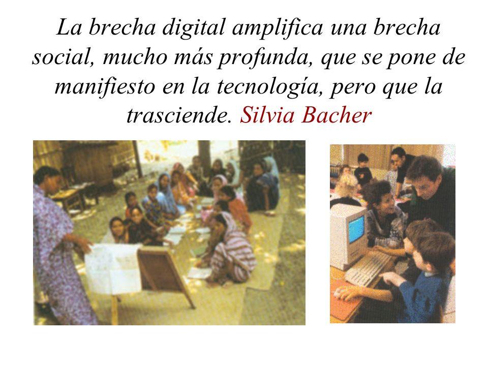 La brecha digital amplifica una brecha social, mucho más profunda, que se pone de manifiesto en la tecnología, pero que la trasciende.