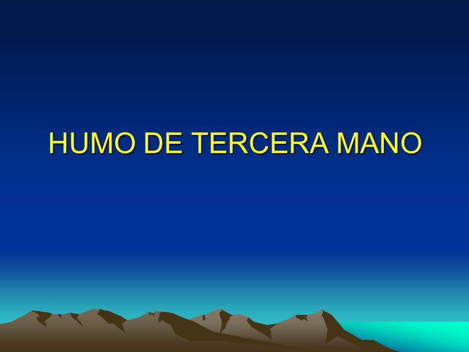 HUMO DE TERCERA MANO